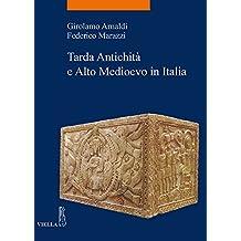 Tarda Antichita E Alto Medioevo in Italia