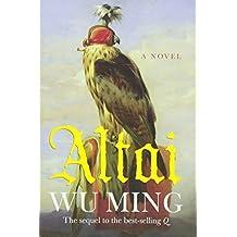 Altai: A Novel