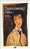L'Idiot (tome 1) - Format Kindle - 9782081394988 - 2,49 €