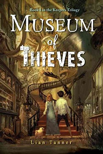 [(Museum of Thieves)] [By (author) Lian Tanner] published on (October, 2011)