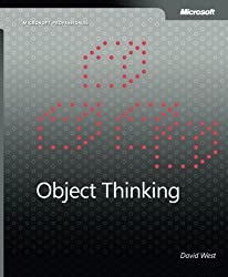Object Thinking (Developer Reference) by David West (2004-02-21)