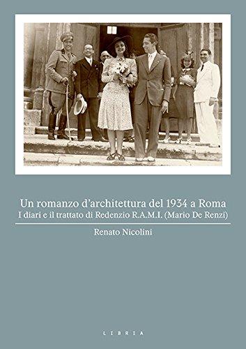 Un romanzo d architettura del 1934 a Roma. I diari e il trattato di a5f1184443a