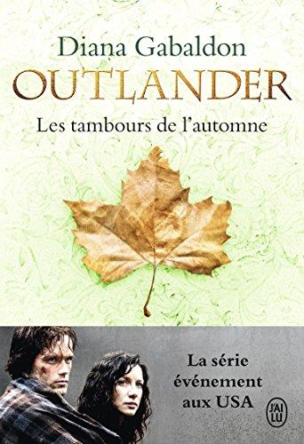 Outlander, Tome 4 : Les tambours de l'automne par Diana Gabaldon