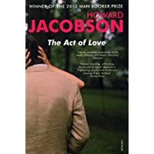 The Act of Love by Howard Jacobson (2009-09-03)