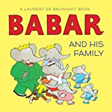 Babar and His Family (Babar (Harry N. Abrams)) by Laurent de Brunhoff (2012-02-01)