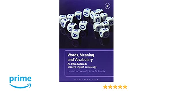 words meaning and vocabulary 2nd edition an introduction to modern english lexicology