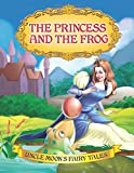 The Princess and the Frog (Uncle Moon's Fairy Tales)