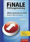 Finale - Prüfungstraining Abitur Baden-Württemberg: Abiturhilfe Englisch 2016