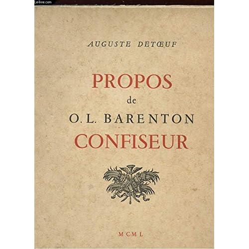 PROPOS DE O.L. BARENTON CONFISEUR.
