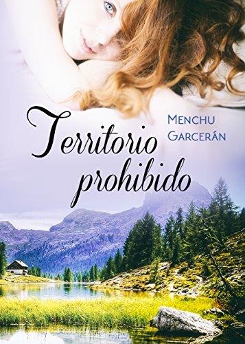Territorio prohibido: Las situaciones extremas sacan a flote los verdaderos sentimientos por Menchu Garcerán