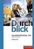 Durchblick Gesellschaftslehre - Differenzierende Ausgabe 2014: Arbeitsheft 7 / 8