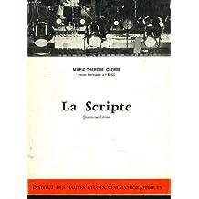 La Scripte : Au cinéma et à la télévision (Cours et publications de l'IDHEC)