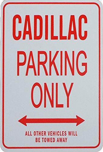 cadillac-parking-only-sign