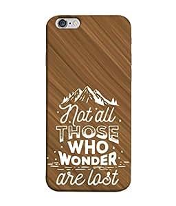 PrintVisa Designer Back Case Cover for Apple iPhone 6 Plus :: Apple iPhone 6+ (Not All Are Lost Sobber Design)
