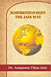 Transformation of Society - The Jain Way
