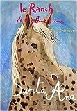 Le Ranch de la Pleine Lune, Tome 18 : Santa Ana