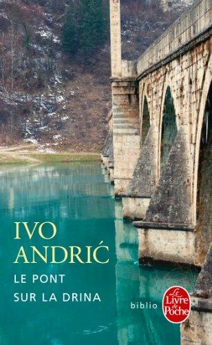 Le Pont Sur La Drina [Pdf/ePub] eBook