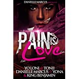 Pain Is Love (English Edition)