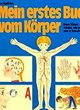 Mein erstes Buch vom Körper