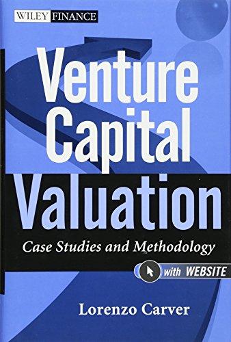 Venture Capital Valuation: Case Studies and Methodology + Website (Wiley Finance Series)
