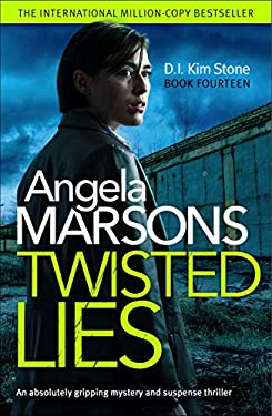 Twisted Lies: An absolutely gripping mystery and suspense thriller (Detective Kim Stone Crime Thriller Book 14) (English Edition)