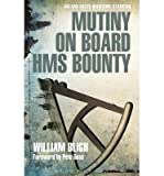 [(Mutiny on Board HMS Bounty)] [ By (author) William Bligh ] [October, 2014]