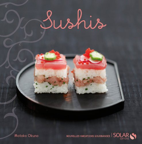 sushis - nouvelles variations gourmandes