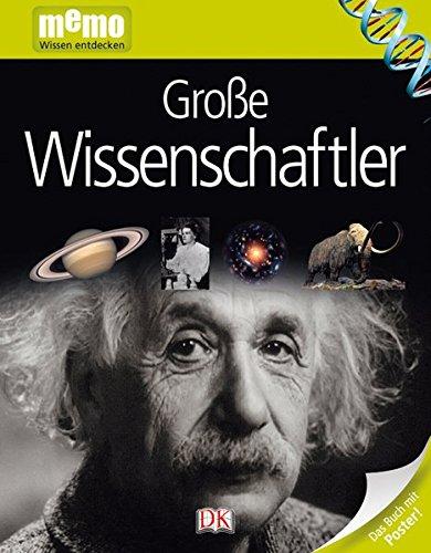 memo Wissen entdecken. Große Wissenschaftler: Das Buch mit Poster!