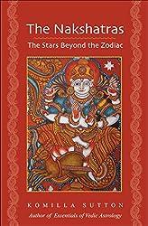 Nakshatras: The Stars Beyond the Zodiac