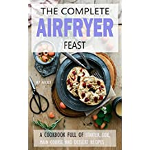 Air fryer Cookbook: 150 high quality recipes for your Air Fryer! [images included and in U.S UNITS] (Air fryer recipes, airfryer cooking, air fryer cookbook, air fryer recipe book) (English Edition)