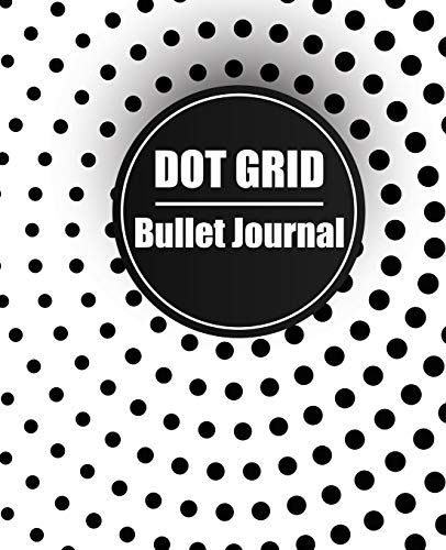 Dot Grid Bullet Journal: Essentials Dot Matrix Composition and Graphing Notebook Diary For Students and Teachers Circa Dot
