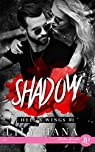 Hell's Wings, tome 1 : Shadow par Hana