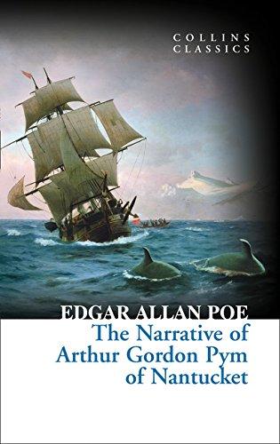 The Narrative of Arthur Gordon Pym of Nantucket (Collins Classics) por Edgar Allan Poe