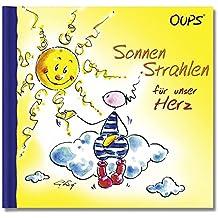 Sonnenstrahlen für unser Herz: Oups Buch