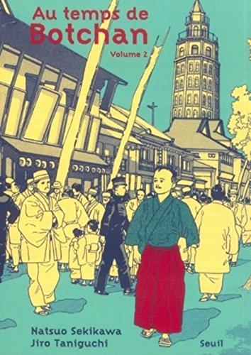 Au temps de Botchan, Tome 2 : Dans le ciel bleu par Natsuo Sekikawa, Jiro Taniguchi
