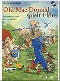 Old Mac Donald spielt Flöte - Die schönsten Volks- und Kinderlieder - Flöte Noten mit CD [Musiknoten]