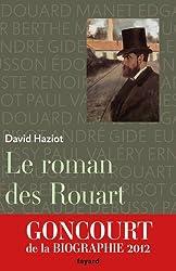 Le roman des Rouart : Une famille de collectionneurs 1850-2000 (Littérature Française)