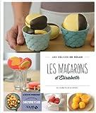 Telecharger Livres Les macarons d Elisabeth Les delices de Solar (PDF,EPUB,MOBI) gratuits en Francaise