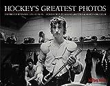 The Hockey News: Hockey's Greatest Photos: The Bruce Bennett Collection