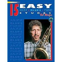 15 Easy Jazz Blues & Funk Etudes (Eb/CD) --- Jazz Band :  Instrument Mib - Mintzer, Bob --- Alfred Publishing