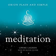 Meditation: Orion Plain and Simple