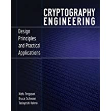 Cryptography Engineering: Design Principles and Practical Applications by Niels Ferguson (2010-03-15)