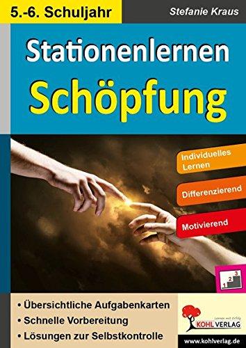 Stationenlernen Schöpfung / Klasse 5-6: Kopiervorlagen mit drei Niveaustufen im 5.-6. Schuljahr