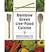 (Rainbow Green Live-Food Cuisine) By Cousens, Gabriel (Author) Paperback on (08 , 2003)