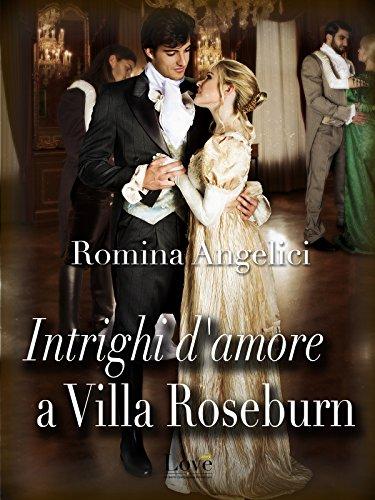 Intrighi d'amore a villa Roseburn