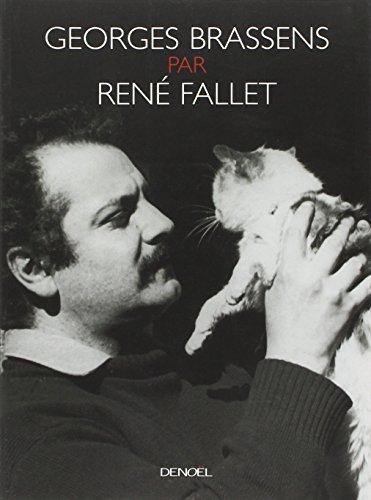 Georges Brassens par René Fallet