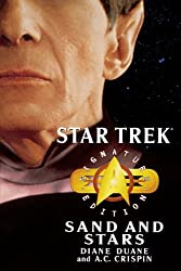 Star Trek: Signature Edition: Sand and Stars (Star Trek: The Original Series) by Diane Duane (2004-12-07)