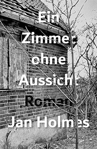 Buchseite und Rezensionen zu 'Ein Zimmer ohne Aussicht' von Jan Holmes