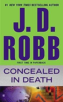 Concealed in Death (In Death, Book 38) von [Robb, J. D.]