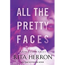 All the Pretty Faces (Graveyard Falls Book 2) (English Edition)